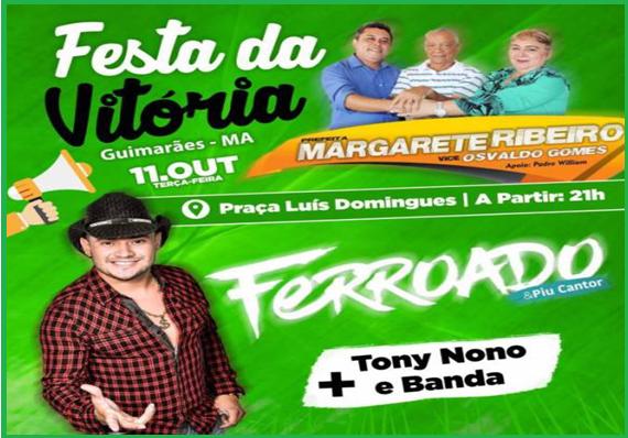 Photo of Eleições 2016: Guimarães vai comemorar vitória de Margarete Ribeiro na próxima terça-feira (11)