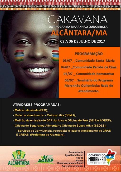 Photo of Governo e Prefeitura de Alcântara realizam a Caravana do Programa Maranhão Quilombola