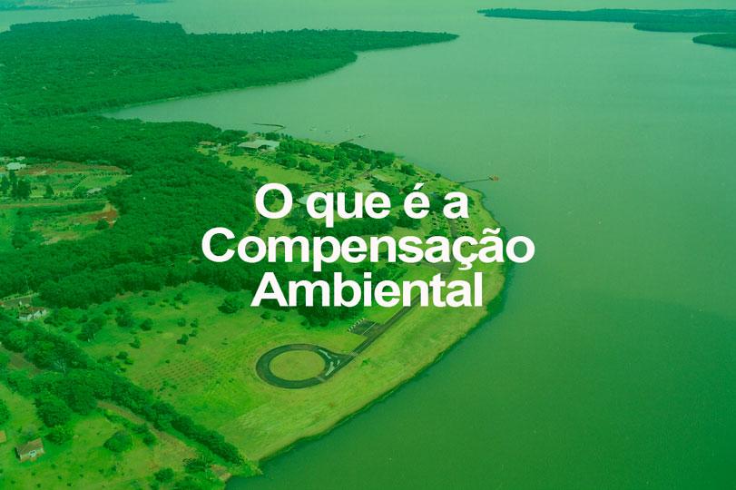Photo of Você sabe o que é Compensação Ambiental?