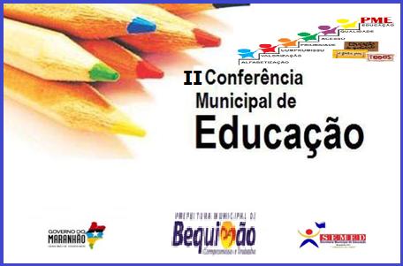 Photo of Prefeitura de Bequimão vai realizar dias 15 e 16/02 a II Conferência Municipal de Educação