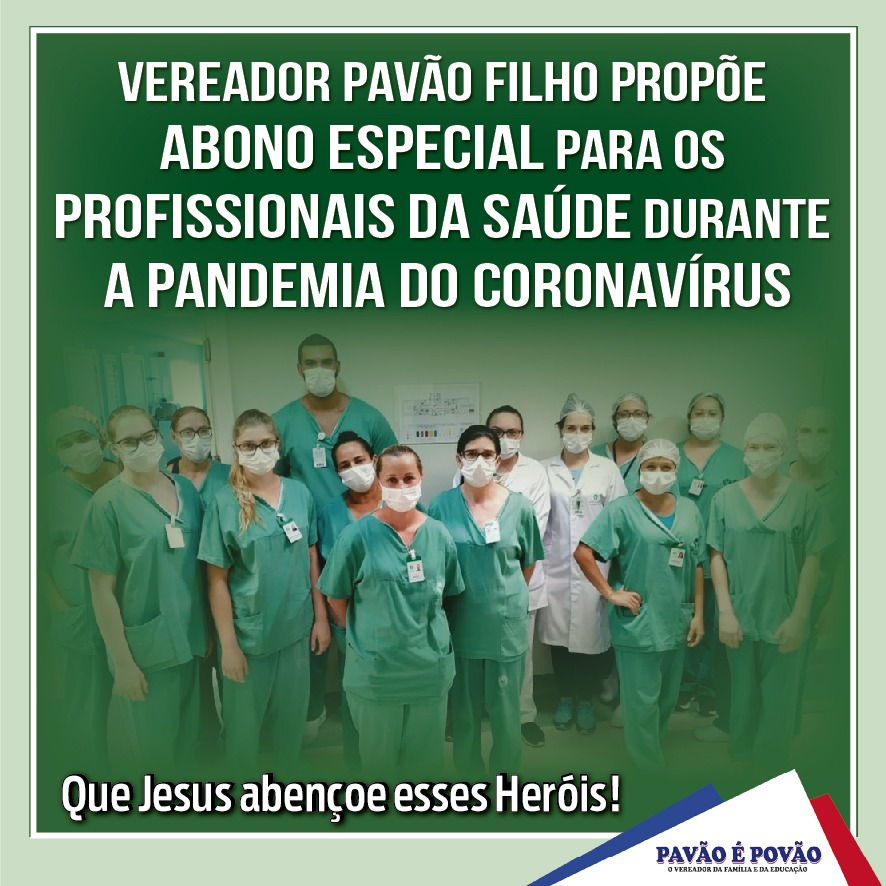 Photo of Pavão Filho solicita abono para os profissionais da Saúde durante o Coronavírus