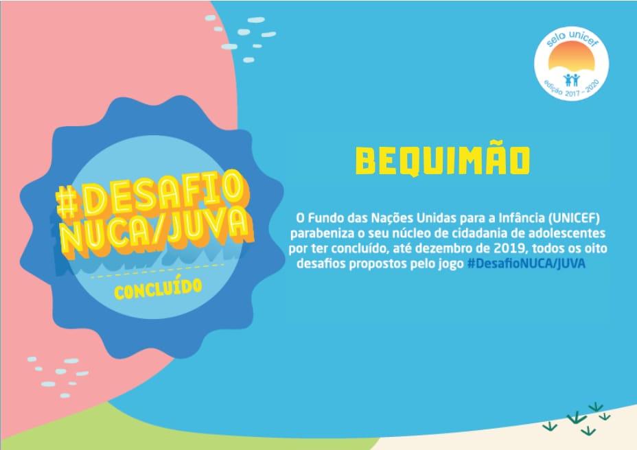 Photo of Bequimão cumpre todas as tarefas do #DesafioNucaJuva e avança rumo a certificação do Selo Unicef